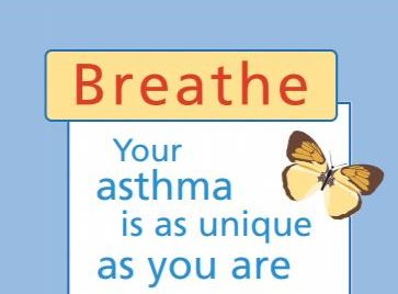 Breathe: Your Asthma is as unique as you are