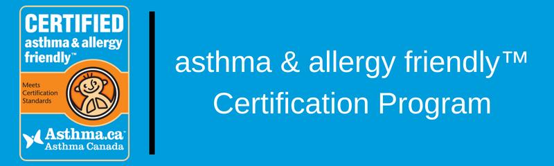 asthma & allergy friendly™ certification program - asthma canada