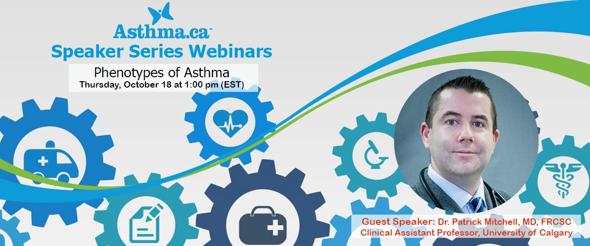 Speaker Series Webinar: Phenotypes of Asthma
