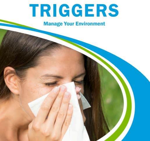 Breathe Easy™: Triggers